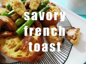Savory French Toast @ Unepeach 15
