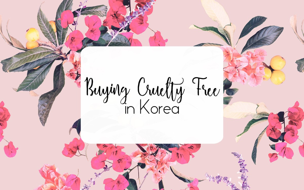 Buying Cruelty Free | in Korea